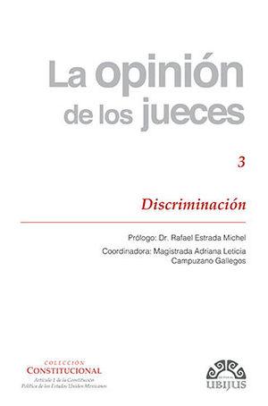 OPINIÓN DE LOS JUECES, LA - NÚMERO 3 - DISCRIMINACIÓN