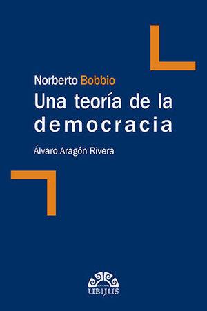 NORBERTO BOBBIO. UNA TEORÍA DE LA DEMOCRACIA