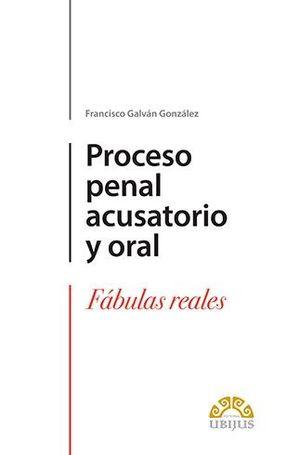 PROCESO PENAL ACUSATORIO Y ORAL