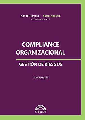 COMPLIANCE ORGANIZACIONAL - GESTIÓN DE RIESGOS