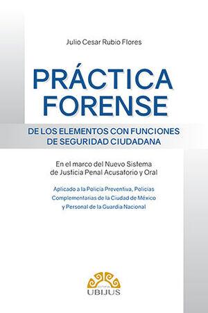 PRÁCTICA FORENSE DE LOS ELEMENTOS CON FUNCIONES DE SEGURIDAD CIUDADANA