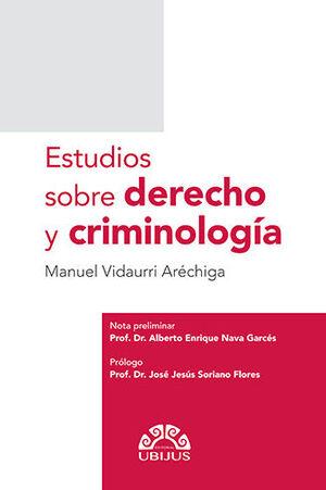 ESTUDIOS SOBRE DERECHO Y CRIMINOLOGÍA