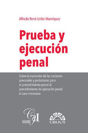 PRUEBA Y EJECUCIÓN PENAL