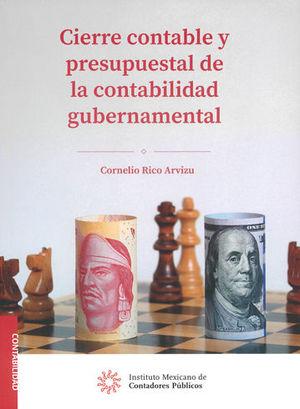 CIERRE CONTABLE Y PRESUPUESTAL DE LA CONTABILIDAD GUBERNAMENTAL