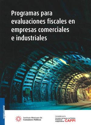 PROGRAMA PARA EVALUACIONES FISCALES EN EMPRESAS COMERCIALES E INDUSTRIALES