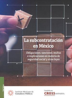 SUBCONTRATACIÓN EN MÉXICO, LA