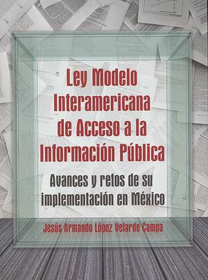 LEY MODELO INTERAMERICANA DE ACCESO A LA INFORMACIÓN PÚBLICA