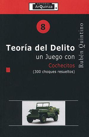 TEORIA DEL DELITO UN JUEGO CON COCHECITOS - # 8