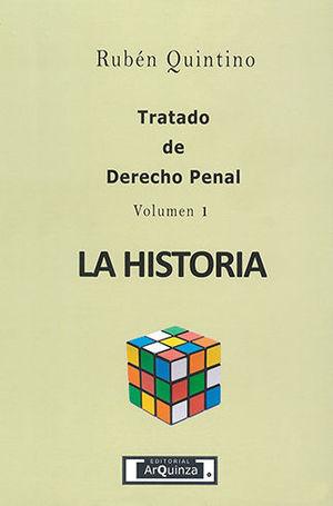 TRATADO DE DERECHO PENAL - VOLUMEN 1 - LA HISTORIA