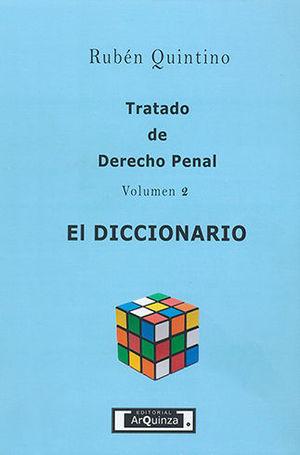 TRATADO DE DERECHO PENAL - VOLUMEN 2 - EL DICCIONARIO