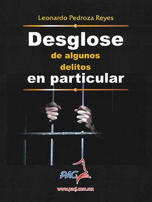 DESGLOSE DE ALGUNOS DELITOS EN PARTICULAR
