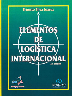ELEMENTOS DE LOGÍSTICA INTERNACIONAL (SEGUNDA EDICIÓN)