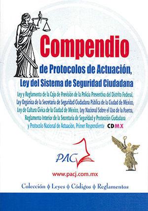 COMPENDIO DE PROTOCOLOS DE ACTUACION LEY DEL SISTEMA DE SEGURIDAD CIUDADANA