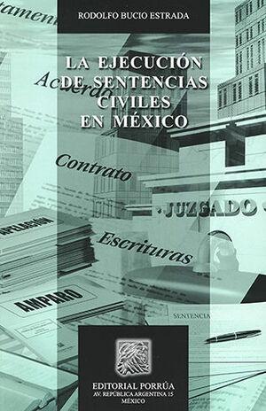 EJECUCIÓN DE SENTENCIAS CIVILES EN MÉXICO, LA - 2ª ED. 1ª REIMP.