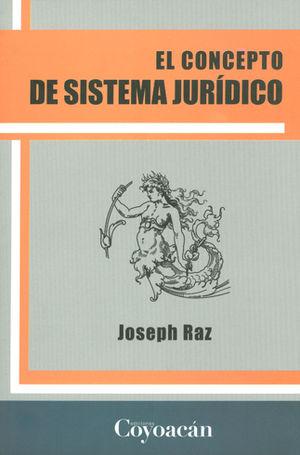 CONCEPTO DEL SISTEMA JURÍDICO, EL
