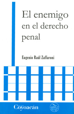 ENEMIGO EN EL DERECHO PENAL, EL - 2.ª ED.