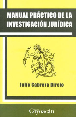MANUAL PRÁCTICO DE LA INVESTIGACIÓN JURÍDICA