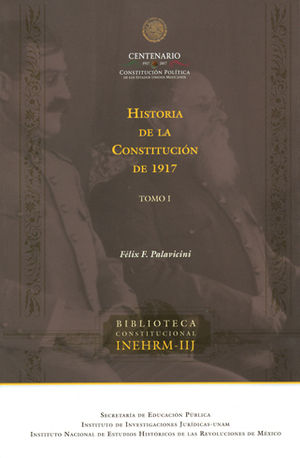 HISTORIA DE LA CONSTITUCIÓN DE 1917