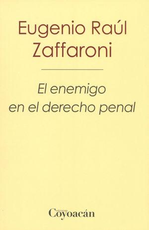 ENEMIGO EN EL DERECHO PENAL, EL