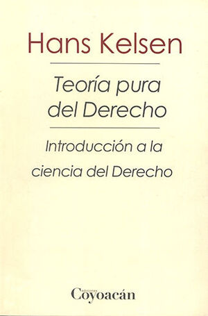 TEORIA PURA DEL DERECHO - 3.ª ED. 2019