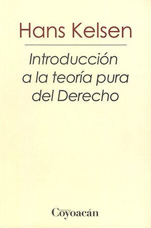 INTRODUCCIÓN A LA TEORÍA PURA DEL DERECHO - 2.ª ED. 2019