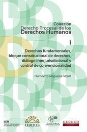 DERECHOS FUNDAMENTALES, BLOQUE CONSTITUCIONAL DE DERECHOS, DIÁLOGO INTERJURISDICCIONAL