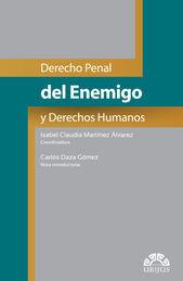 DERECHO PENAL DEL ENEMIGO Y DERECHOS HUMANOS