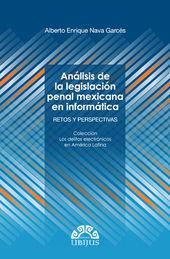 ANÁLISIS DE LA LEGISLACIÓN PENAL MEXICANA EN INFORMÁTICA