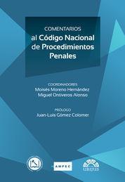 COMENTARIOS AL CÓDIGO NACIONAL DE PROCEDIMIENTOS PENALES