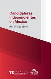 CANDIDATURAS INDEPENDIENTES EN MÉXICO