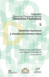 DERECHOS HUMANOS Y CONSTITUCIONALISMO CRÍTICO (NÚMERO 5)