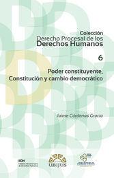 PODER CONSTITUYENTE, CONSTITUCIÓN Y CAMBIO DEMOCRÁTICO (NÚMERO 6)