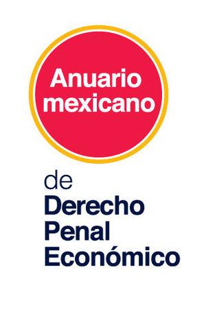 ANUARIO MEXICANO DE DERECHO PENAL ECONÓMICO 2015
