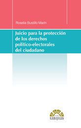 JUICIO PARA LA PROTECCION DE LOS DERECHOS POLITICO-ELECTORALES DEL CIUDADANO