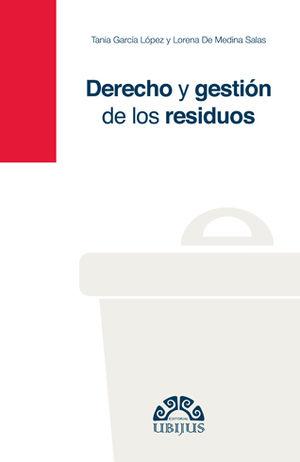 DERECHO Y GESTIÓN DE LOS RESIDUOS