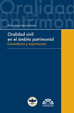 ORALIDAD CIVIL EN EL ÁMBITO PATRIMONIAL