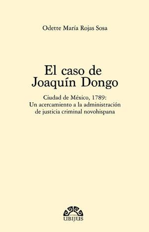 CASO DE JOAQUÍN DONGO
