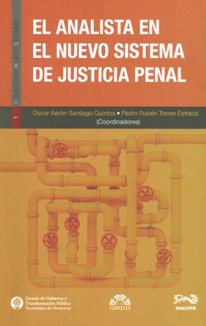 ANALISTA EN EL NUEVO SISTEMA DE JUSTICIA PENAL, EL