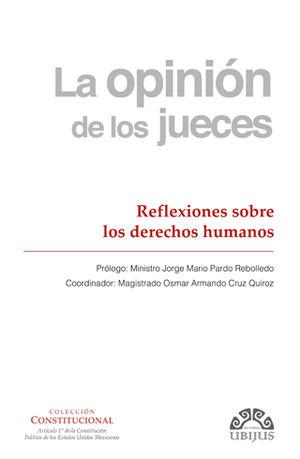 OPINIÓN DE LOS JUECES, LA - NÚMERO 1 - REFLEXIONES SOBRE LOS DERECHOS HUMANOS