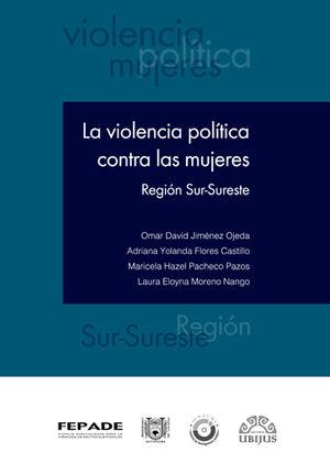 VIOLENCIA POLÍTICA CONTRA LAS MUJERES, LA