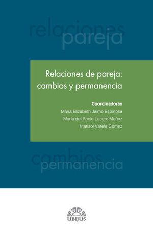 RELACIONES DE PAREJA: CAMBIOS Y PERMANENCIA