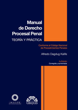 MANUAL DE DERECHO PROCESAL PENAL. 2A. EDICIÓN