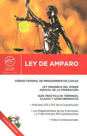 LEY DE AMPARO 2016 Y LEYES COMPLEMENTARIAS CON CD