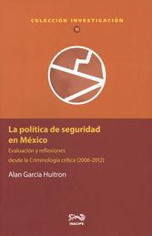 POLÍTICA DE SEGURIDAD EN MÉXICO, LA