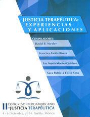 JUSTICIA TERAPÉUTICA: EXPERIENCIAS Y APLICACIONES