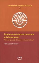 SISTEMA DE DERECHOS HUMANOS Y SISTEMA PENAL