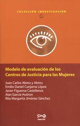 MODELO DE EVALUACIÓN DE LOS CENTROS DE JUSTICIA PARA LAS MUJERES
