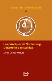 PRINCIPIOS DE NÚREMBERG: DESARROLLO Y ACTUALIDAD, LOS