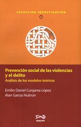 PREVENCIÓN SOCIAL DE LAS VIOLENCIAS Y EL DELITO