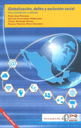 GLOBALIZACIÓN, DELITO Y EXCLUSIÓN SOCIAL 2° ED